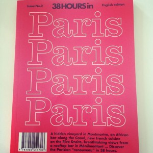 38 HOURS IN PARIS MAGAZINE