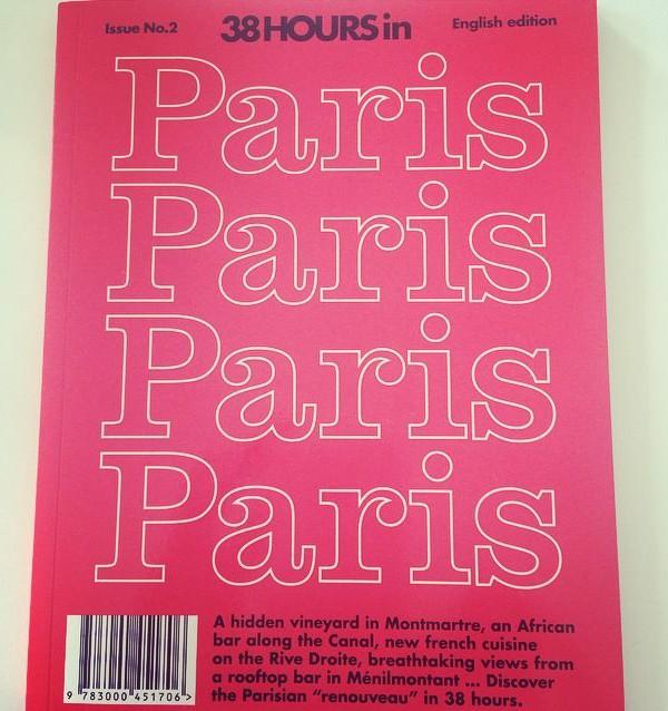 38 HOURS IN PARIS MAGAZINE 1