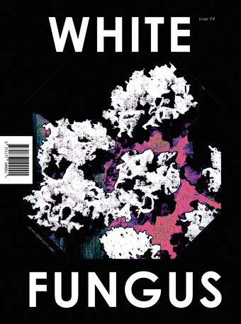 White Fungus Magazine 1